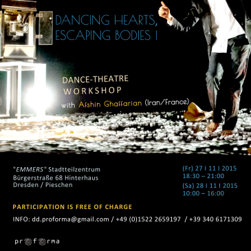 DANCING HEARTS, ESCAPING BODIES – Workshop with Afshin Ghaffarian